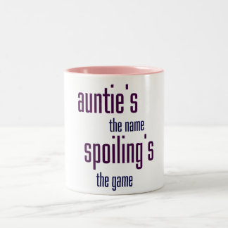 Auntie's the name, spoiling's the game Two-Tone mug