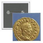 Aureus  of Philip the Arab 15 Cm Square Badge