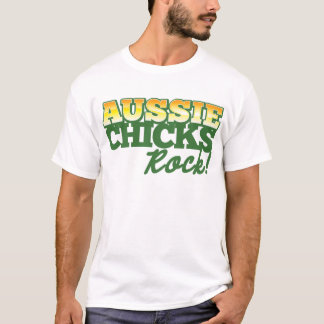 Aussie Chicks ROCK! T-Shirt