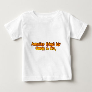 Aussies fried by Cook & Co Baby T-Shirt