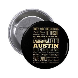 Austin City of Texas State Typography Art Pinback Button