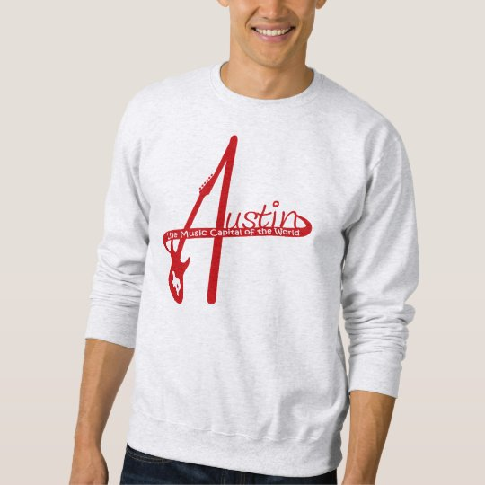 Austin, Live Music Capital of the World Sweatshirt