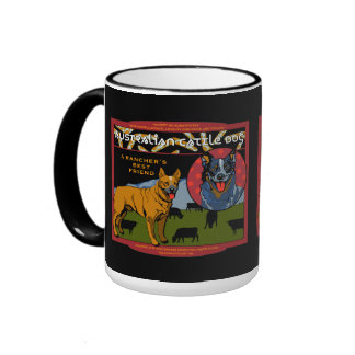 Australian Cattle Dog - A Rancher s Best Friend Coffee Mug