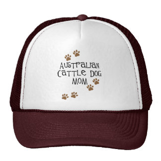 Australian Cattle Dog Mom t-shirts & gifts Trucker Hat
