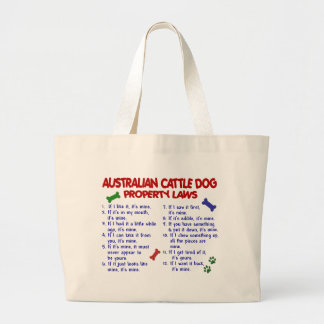 AUSTRALIAN CATTLE DOG Property Laws 2 Large Tote Bag