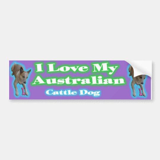 Australian Cattle Dogs. Gotta love'em. Bumper Sticker