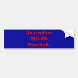 Australian RULES Football. Car Bumper Sticker