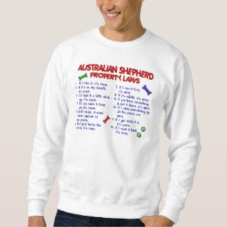 AUSTRALIAN SHEPHERD Property Laws 2 Sweatshirt