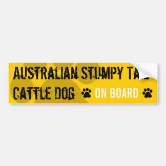 Australian Stumpy Tail Cattle Dog on Board Bumper Sticker