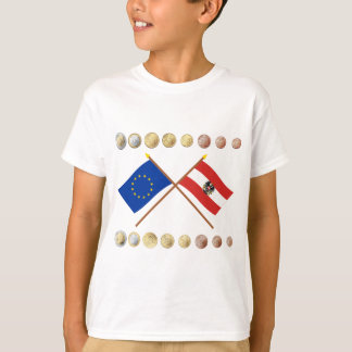 Austrian Euros and EU & Austria Flags T-Shirt