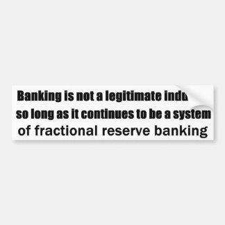 Austrian Thoughts on Modern Banking Bumper Sticker