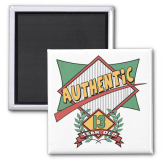 Authentic 13th Birthday Gifts Square Magnet
