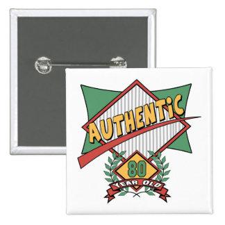 Authentic 80th Birthday Gifts 15 Cm Square Badge