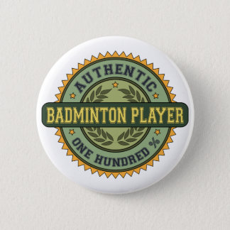 Authentic Badminton Player 6 Cm Round Badge