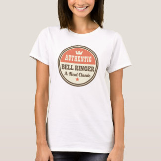 Authentic Bell Ringer Vintage Gift Idea T-Shirt