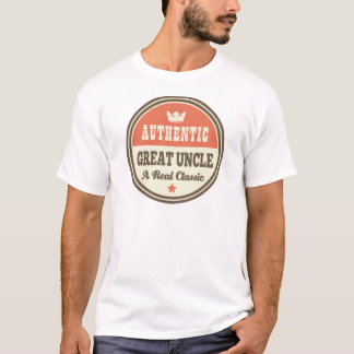 Authentic Great Uncle A Real Classic T-Shirt