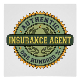 Authentic Insurance Agent Poster