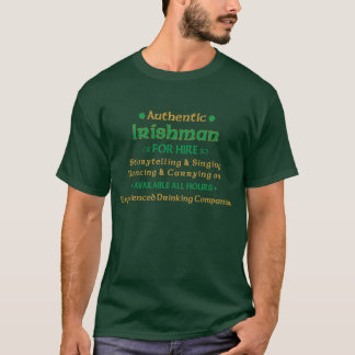 Authentic Irishman For Hire Funny T-Shirt