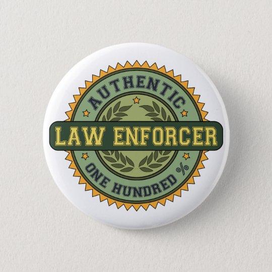 Authentic Law Enforcer 6 Cm Round Badge