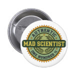 Authentic Mad Scientist Pin