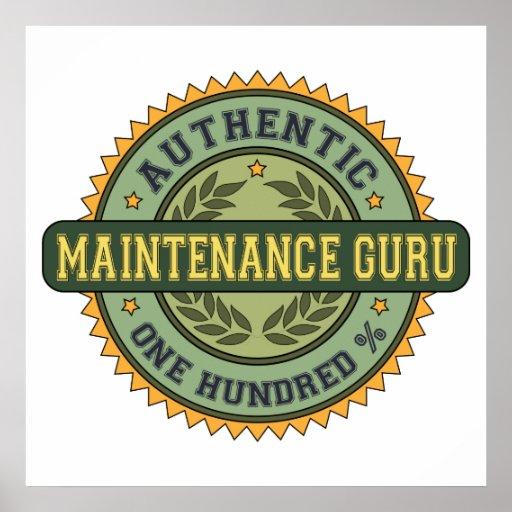 Authentic Maintenance Guru Poster