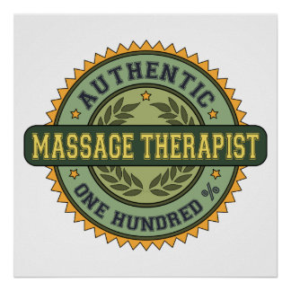 Authentic Massage Therapist Posters