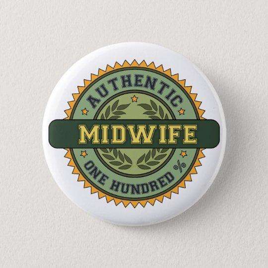 Authentic Midwife 6 Cm Round Badge