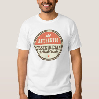 Authentic Obstetrician Vintage Gift Idea Tshirt