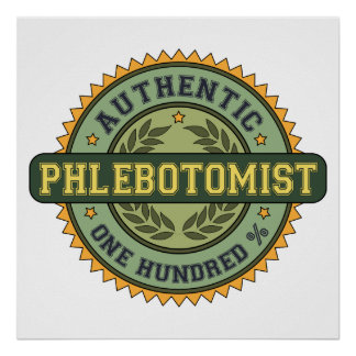 Authentic Phlebotomist Print