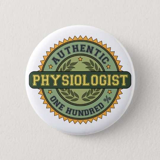 Authentic Physiologist 6 Cm Round Badge