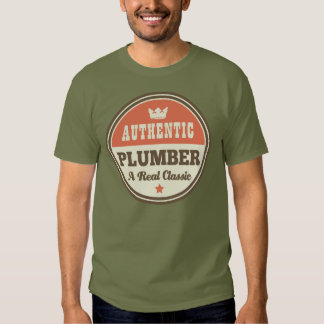 Authentic Plumber (Funny) Gift Shirt