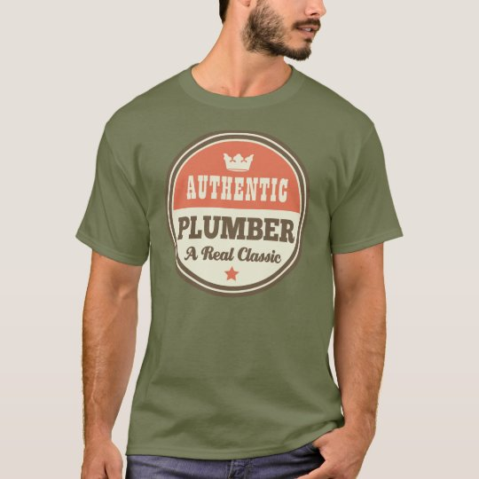 Authentic Plumber (Funny) Gift T-Shirt