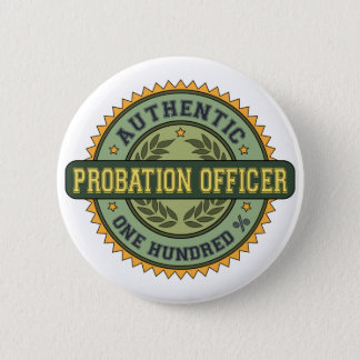 Authentic Probation Officer 6 Cm Round Badge