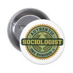Authentic Sociologist 6 Cm Round Badge