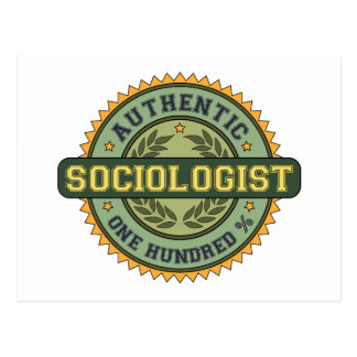 Authentic Sociologist Postcard