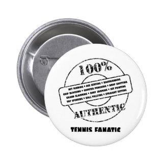 Authentic Tennis Fanatic 6 Cm Round Badge