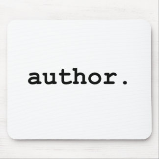 Author - For The Writer in Your Life Mouse Pad