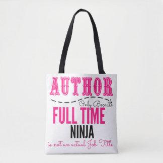 Author Full Time Ninja Tote Bag