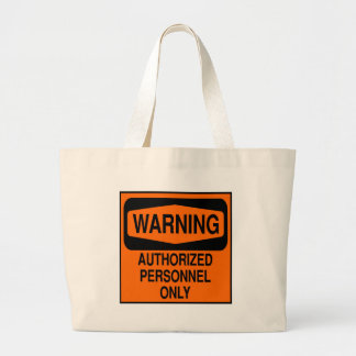 Authorized personnel only jumbo tote bag