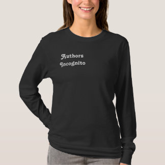 Authors Incognito T shirt-Women's-Med. Long Sleeve T-Shirt