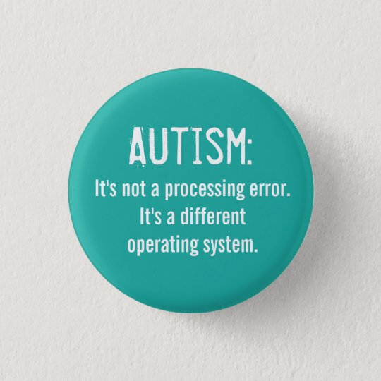 Autism Acceptance Button: Operating System 3 Cm Round