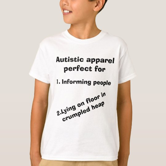 Autism Awareness Apparel Autistic T-shirt