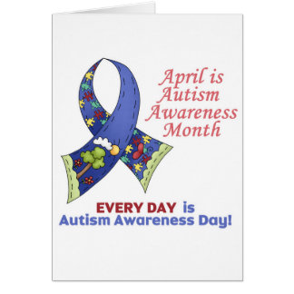 Autism Awareness April and Every Day Card
