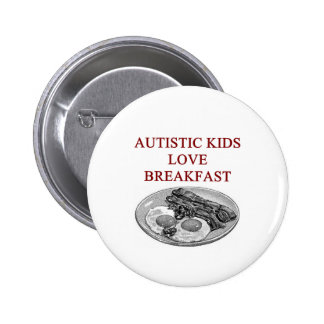 autism awareness design what autistic kids love button