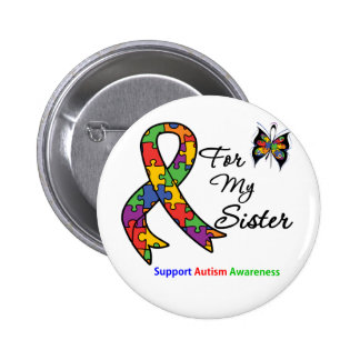 Autism Awareness For My Sister 6 Cm Round Badge