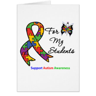Autism Awareness For My Students Greeting Card