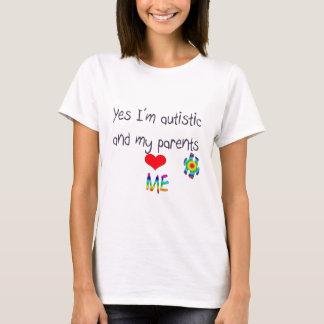 Autism awareness -My parents love me T-Shirt
