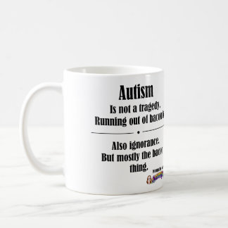 Autism Bacon Tragedy Mug