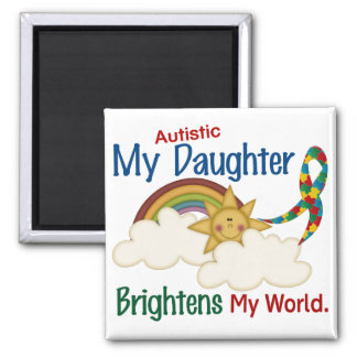 Autism BRIGHTENS MY WORLD 1 Daughter Magnet