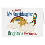 Autism BRIGHTENS MY WORLD 1 Granddaughter Card
